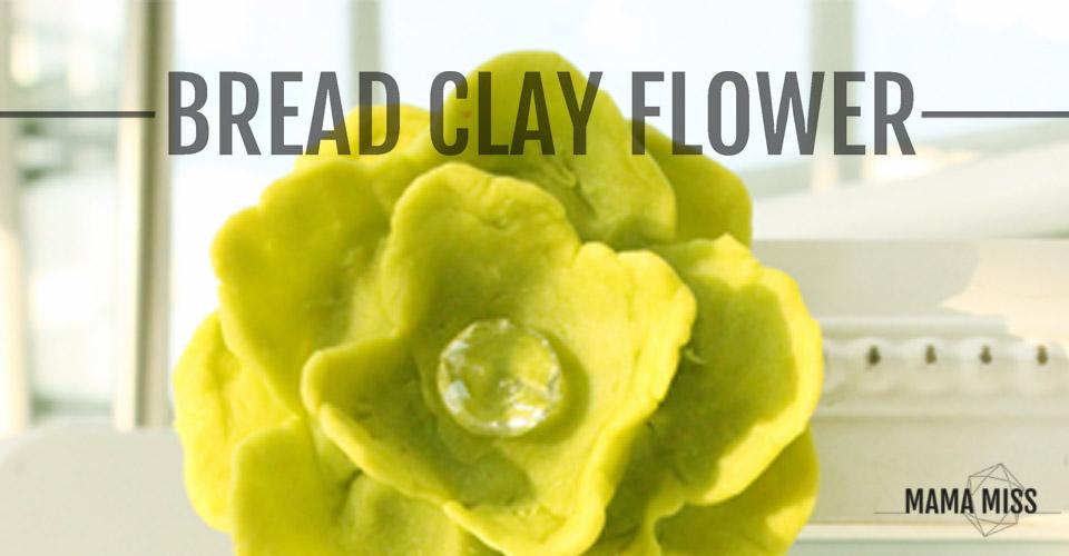 Bread Clay Flower | @mamamissblog #crafts #kidcrafts #diy #bread