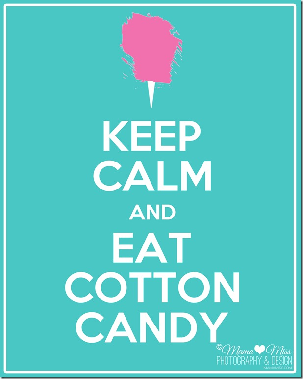 keepcalm.eatcottoncandy.watermark.copyright2012.mamamiss.jpg