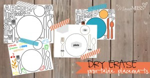 Dry Erase Printable Placemats | Mama Miss #freeprintable #dryerase #mealtime #placemat