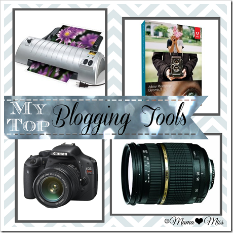 My Top Blogging Tools {mama♥miss} ©2012