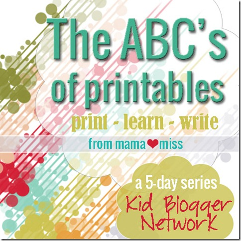The ABC's of Printables {mama♥miss} ©2013