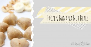 fun eats: Frozen Banana Nut Bites