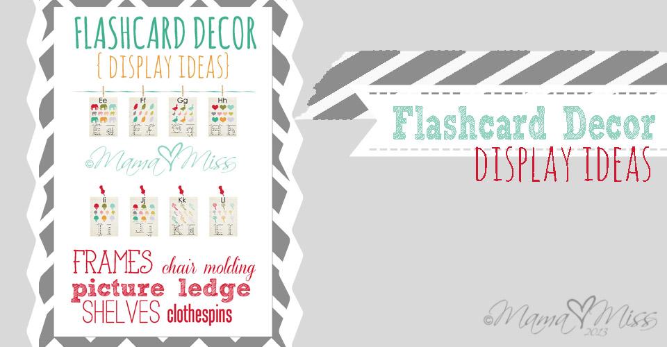 Flashcard Decor Display Ideas https://www.mamamiss.com ©2013