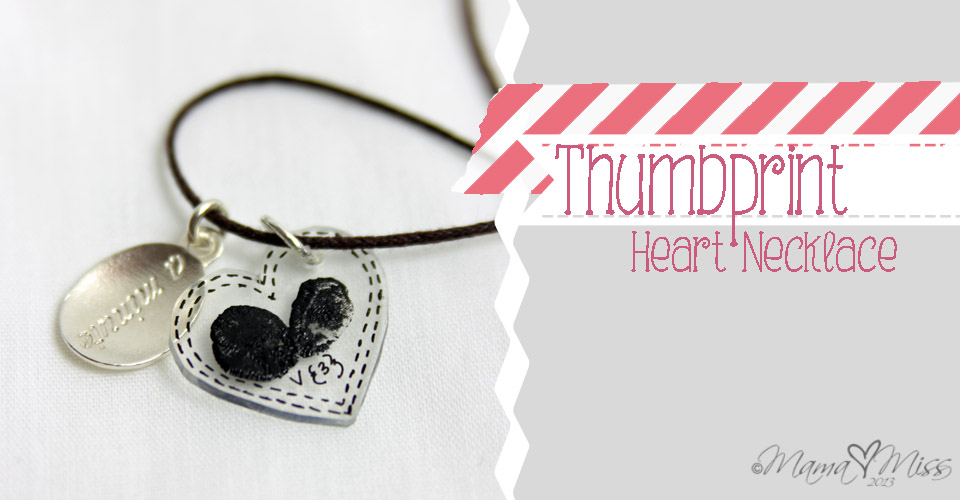 Thumbprint Heart Necklace https://www.mamamiss.com ©2013