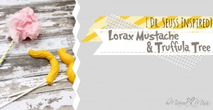 fun eats: {Dr. Seuss Inspired} Lorax Mustache & Truffula Tree
