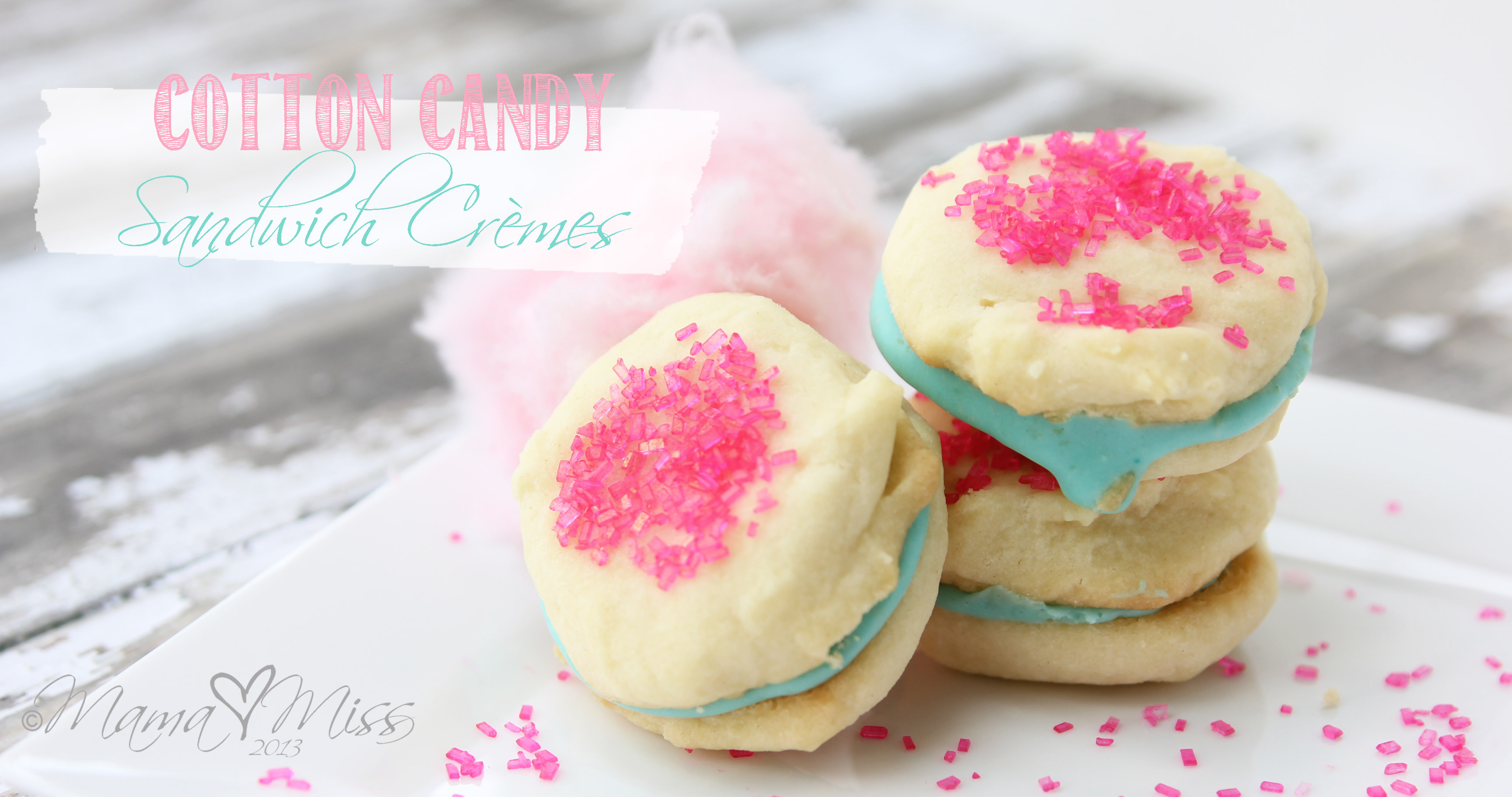Cotton Candy Sandwich Crèmes https://www.mamamiss.com ©2013