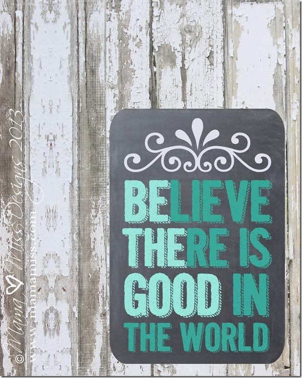 Be The Good Print #freeprintable #chalkboard http://www.mamamiss.com ©2013