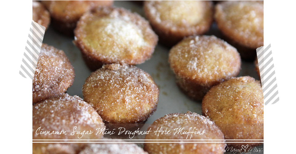 sweets: Cinnamon Sugar Mini Doughnut Hole Muffins - Mama Miss