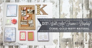 Wall Art Frame Display #diy #americancrafts #gold #glitter #nautical