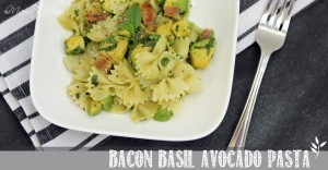 Bacon Basil Avocado Pasta #bacon #avocado #pasta