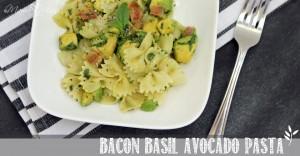 Bacon Basil Avocado Pasta #bacon #avocado #pasta