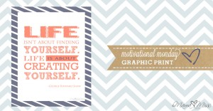 motivational monday: Graphic Print {creating yourself}