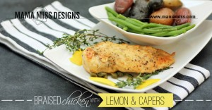 Braised Chicken With Lemon & Capers | @mamamissblog #dinner #chicken #lemon