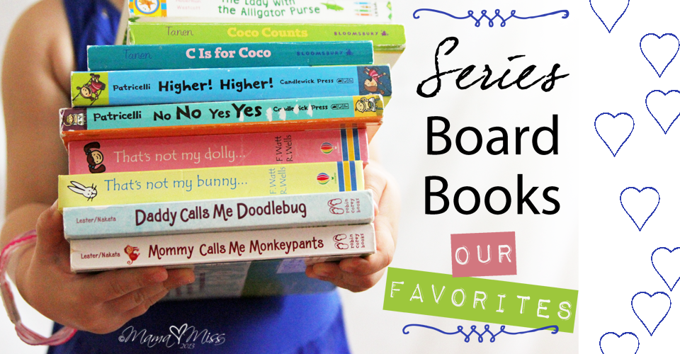 Favorite Series Board Books #preschoolbooks #toddlerbooks #boardbooks