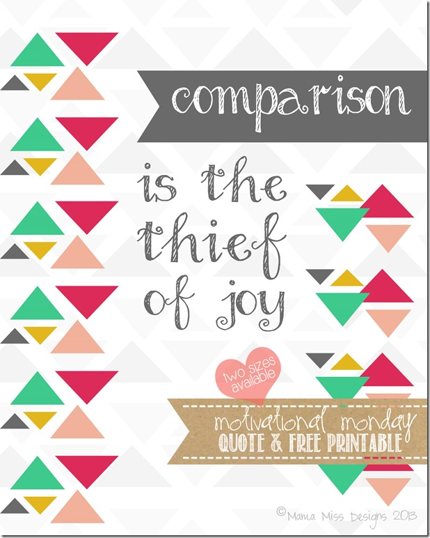 Comparison-Roosevelt | Mama Miss #freeprintable #quotelove #comparison #famousquotes
