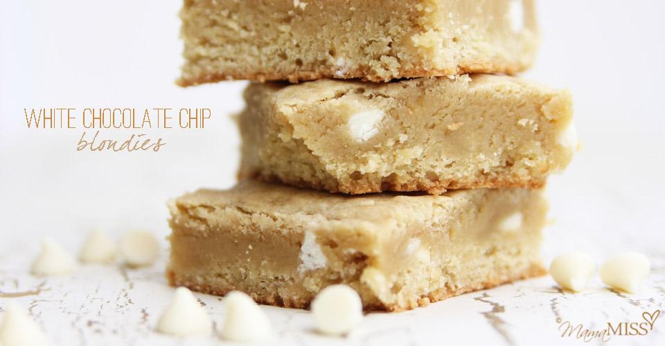 White Chocolate Chip Blondies | Mama Miss #blondies #decadentdessert