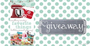 giveaway: Favorite Things Birthday Present #giveaway #kitchenaid #target