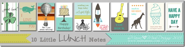 10 Little Lunch Notes | Mama Miss  #lunchbox #freeprintable #kidlunch