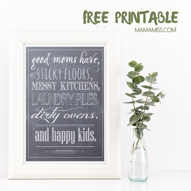 """Good Moms Have"" Printable Quote from @mamamissblog"