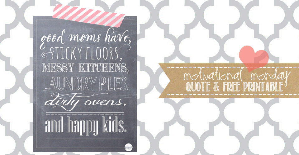Chalkboard Print Quote – Good Moms Have | Mama Miss #quotelove #chalkboardprint