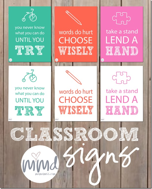 Classroom Signs {three designs} | Mama Miss #freeprintable #homeschool #preschool #character #teach