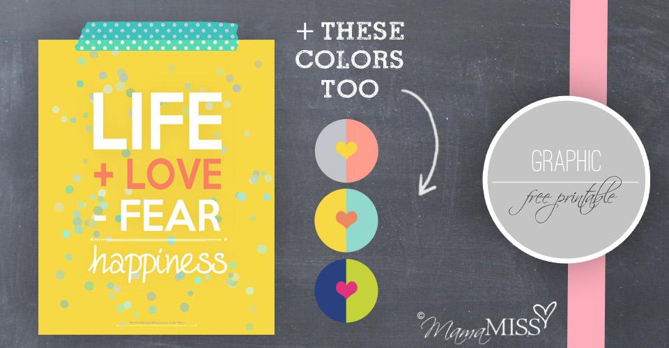 Love More Fear Less | via @mamamissblog #freeprintable #dailymantra #graphicprint