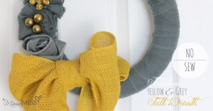 No Sew Fall Wreath - yellow & grey | Mama Miss #fall #burlap #wreath #nosew