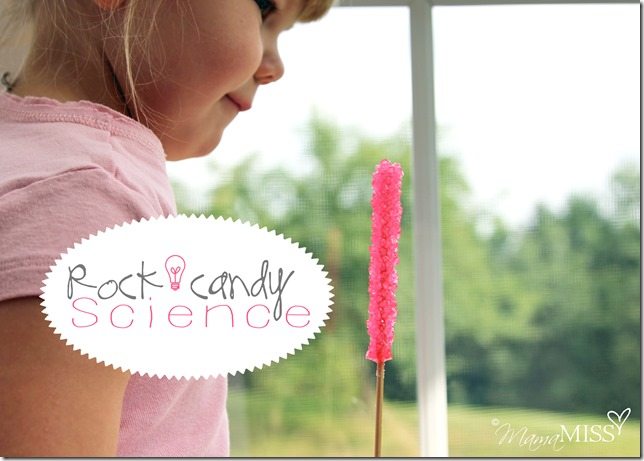 Rock Candy Science | Mama Miss #kidscience #homeschool #funexperiment