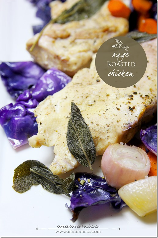 Sage Roasted Chicken | @mamamissblog #chicken #healthyeating #veggiedish