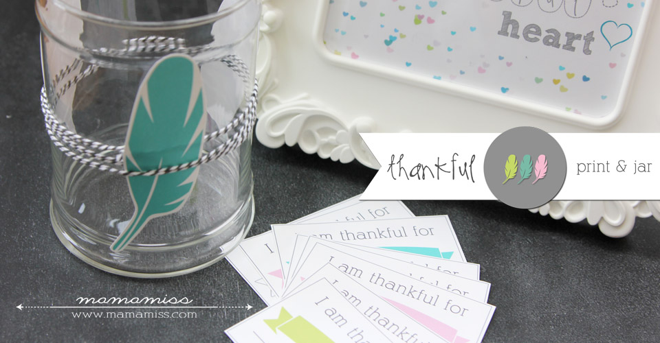 Thankful Print and Thankful Jar | @mamamissblog #thankfulactivity #thanksgiving #gratitude