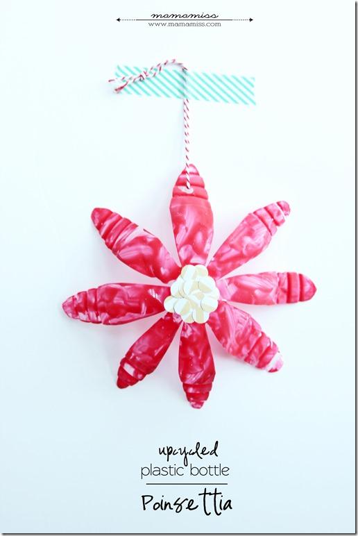Upcycled Plastic Bottle Poinsettia | @mamamissblog #kidmadechristmas #homemadeholidays #kidcrafts