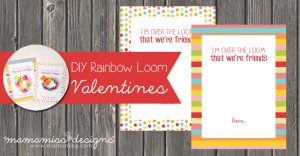 DIY Rainbow Loom Printable Valentines
