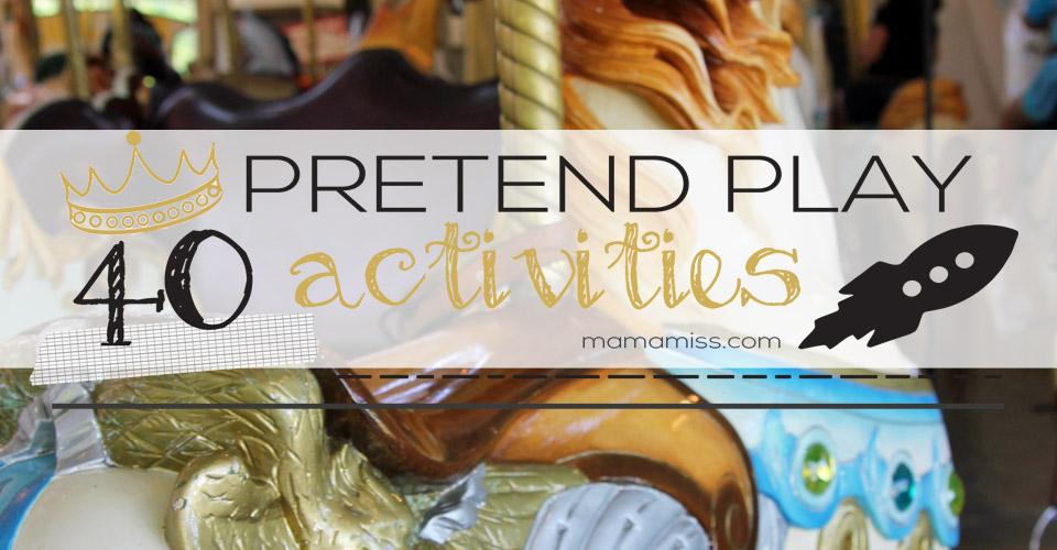 40 Best Pretend Play Activities | @mamamissblog #hopforhope #pretendplayforkids #dressupforkids