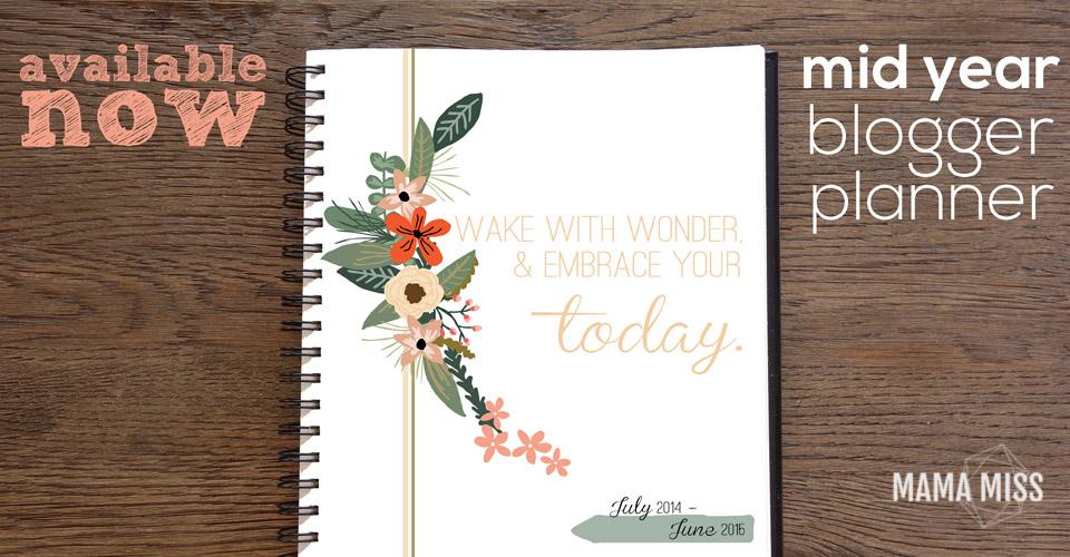 2014-2015 MID YEAR Blogger Planner, Calendar, and Menu Planner | @mamamissblog #bloggertools #organize #midyearplanner