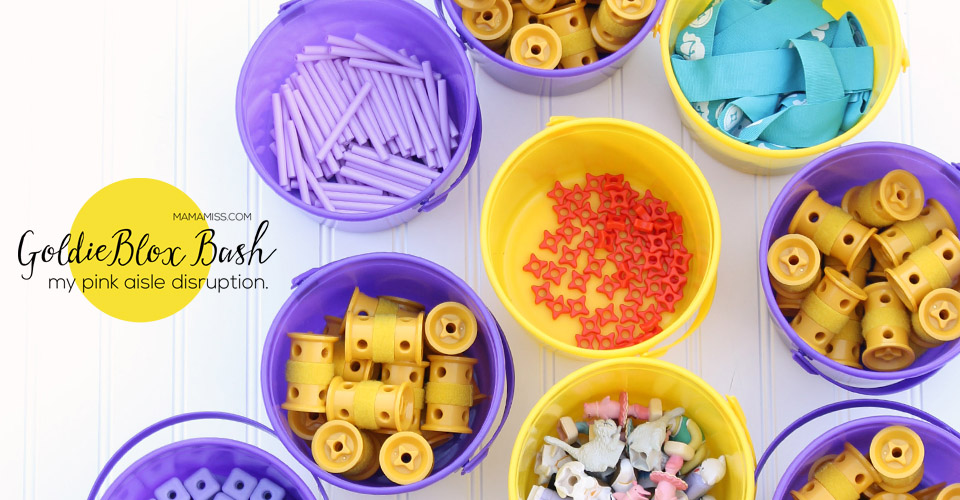 GoldieBlox Bash! My pink aisle disruption. | @mamamissblog #STEM #girlengineers #LookatGoldie #GoldieBlox