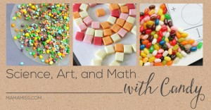 Science, Art, and Math – learning with candy