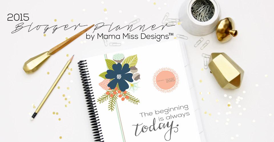 2015 Blogger, Calendar, and Menu Planner - JUST RELEASED!! @mamamissblog #blogplanner #2015calendar