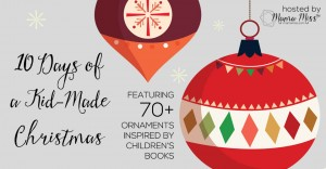 coming soon: 10 Days of a Kid-Made Christmas