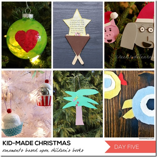 10 Days of a Kid-Made Christmas - featuring 70+ ornaments inspired by childrens books! | @mamamissblog #KidMadeChristmas #KidMadeOrnaments