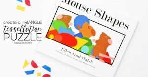 Inspired by Mouse Shapes - Create a Triangle Tessellation Puzzle | @mamamissblog #vbcforkids #bookactivities #freeprintable