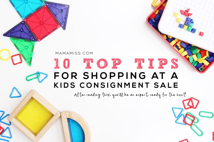 Top 10 Tips For Shopping At A Kids Consignment Sale || @mamamissblog