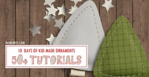 10 Days of Kid-Made Ornaments – week one