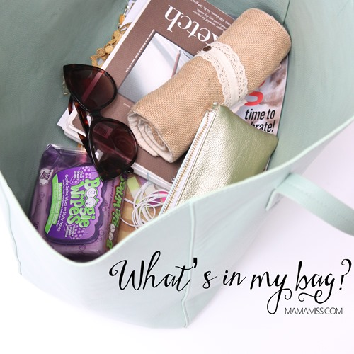 What's In My Bag?  Take a look at what essentials this busy mom of two carries in her bag.  @mamamissblog
