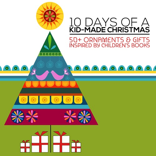 10 Days Of Christmas: 50+ #KidMadeChristmas Ornaments and Gifts inspired by children's books from @mamamissblog