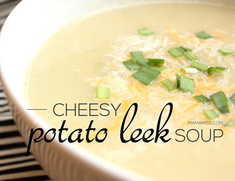 Yummy & cheesy potato leek soup from @mamamissblog
