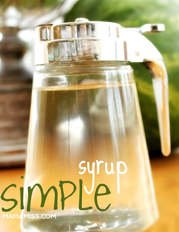 Simple Syrup, dude, its so easy - see it @mamamissblog