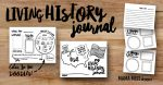 Write it down – Using a Living History Journal.