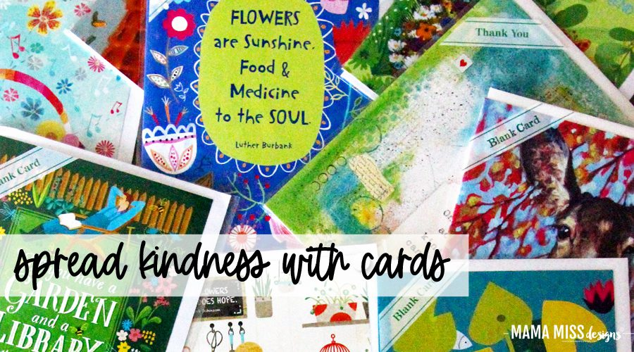 Spread Kindness with Cards @mamamissblog